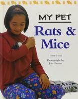 My Pet Rats & Mice