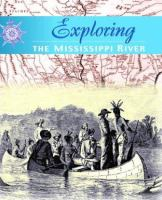Exploring the Mississippi River Valley