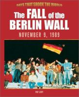 The Fall of the Berlin Wall, November 9, 1989