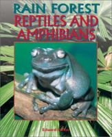 Rain Forest Reptiles and Amphibians