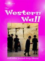The Western Wall and Other Jewish Holy Places