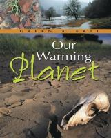 Our Warming Planet