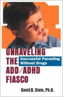 Unraveling the ADD/ADHD Fiasco