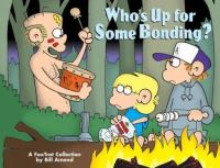 Who's up for Some Bonding?