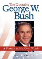 The Quotable George W. Bush