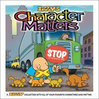Ziggy's Character Matters