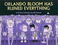 Orlando Bloom Has Ruined Everything