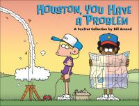 Houston, You Have A Problem