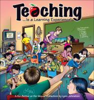 Teaching --is A Learning Experience!