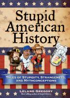 Stupid American History