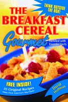 The Breakfast Cereal Gourmet
