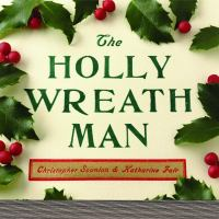 The Holly Wreath Man