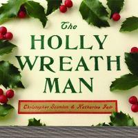 The Holly Wreath Man