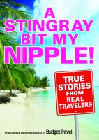 A Stingray Bit My Nipple