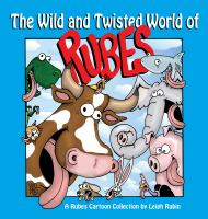 The Wild and Twisted World of Rubes
