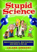 Stupid Science