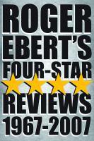 Roger Ebert's Four-star Reviews, 1967-2007