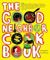 The Good Neighbor Cookbook