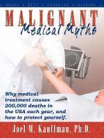 Malignant Medical Myths