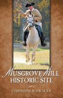 Musgrove Mill historic siteix, 164 p. : ill., maps ; 22 cm.