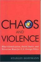 Chaos and Violence