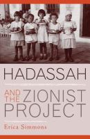 Hadassah and the Zionist Project