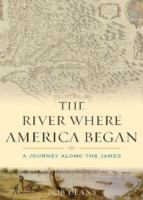 The River Where America Began