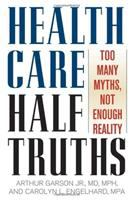 Health Care Half-truths