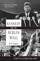Kennedy and the Berlin Wall