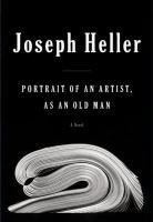 Portrait of An Artist, as An Old Man