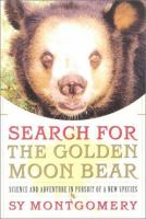 Searching for the Golden Moon Bear