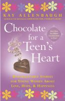 Chocolate for A Teen's Heart