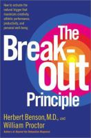 The Break-out Principle