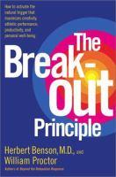 The Break-out Principle