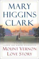 Mount Vernon Love Story