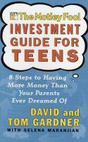The Motley Fool Investment Guide for Teens