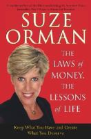 The Laws of Money, the Lessons of Life