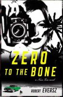 Zero to the Bone