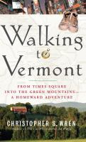 Walking to Vermont