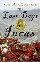 The Last Days of the Incas