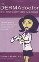 The Dermadoctor Skinstruction Manual