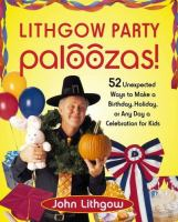 Lithgow Party Paloozas!
