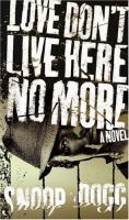 Love Don't Live Here No More