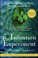 The Intention Experiment