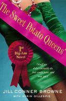 The Sweet Potato Queens' 1st Big-ass Novel
