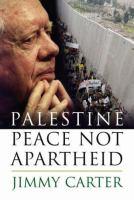 Palestine : Peace or Apartheid