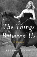 The Things Between Us