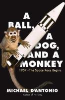 A Ball, A Dog, and A Monkey