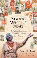 Strong Medicine Speaks