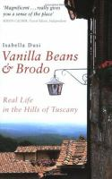 Vanilla Beans and Brodo